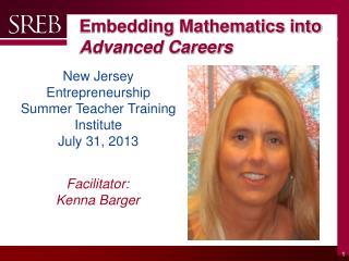 Embedding Mathematics into  Advanced Careers