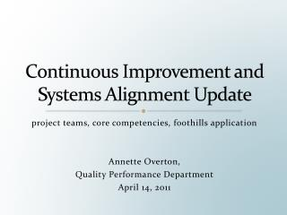 Continuous Improvement and Systems Alignment Update