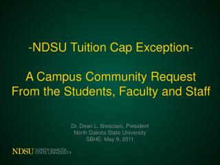 -NDSU Tuition Cap Exception- A Campus Community Request From the Students, Faculty and Staff