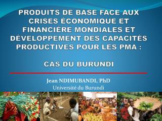 Jean NDIMUBANDI,  PhD Université du Burundi