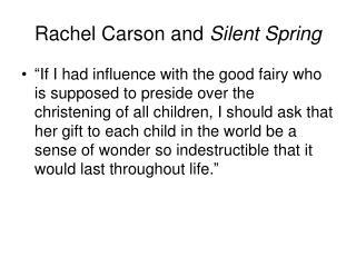 Rachel Carson and Silent Spring
