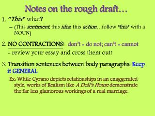 Notes on the rough draft…