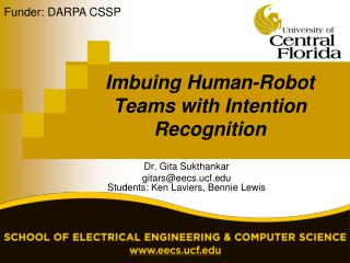Imbuing Human-Robot Teams with Intention Recognition