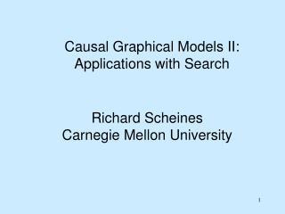 Richard Scheines Carnegie Mellon University