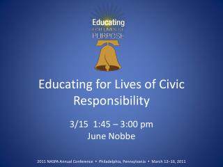 Educating for Lives of Civic Responsibility