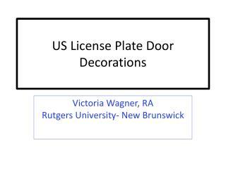 US License Plate Door Decorations