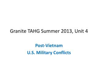 Granite TAHG Summer 2013, Unit 4