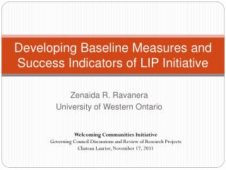 Developing Baseline Measures and Success Indicators of LIP Initiative