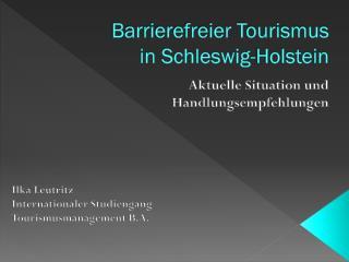 Barrierefreier Tourismus in Schleswig-Holstein
