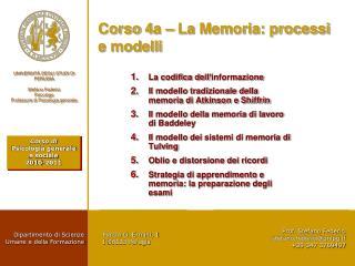 Corso  4a – La  Memoria: processi e modelli
