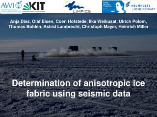 Determination  of anisotropic ice fabric using seismic data
