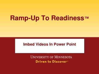 Ramp-Up To Readiness ™