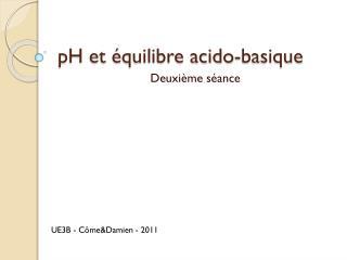 pH et �quilibre acido-basique
