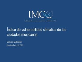 Índice de vulnerabilidad climática de las ciudades mexicanas