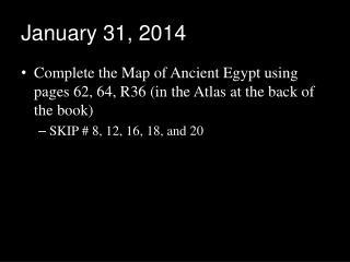January 31, 2014