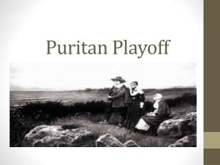 Puritan Playoff