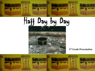 Hajj Day by Day