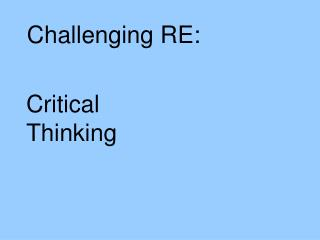 Challenging RE: