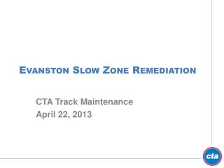 Evanston Slow Zone Remediation