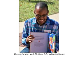 Chavaya  Newton reads  Me  llamo  Celia  by Monica Brown.