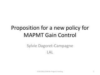 Proposition for a new  policy  for MAPMT Gain Control