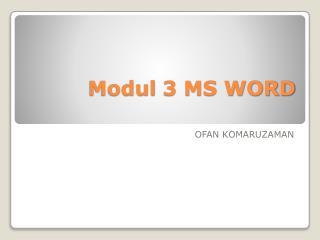 Modul 3 MS WORD
