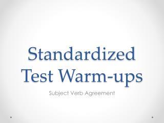 Standardized Test Warm-ups