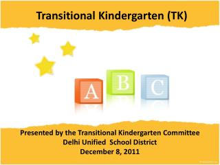 Transitional Kindergarten Presentation