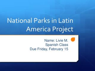 National Parks in Latin America Project