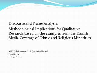 Discourse and Frame Analysis: