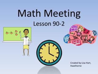 Math Meeting  Lesson 90-2