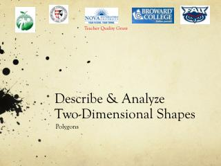 Describe & Analyze  Two-Dimensional Shapes