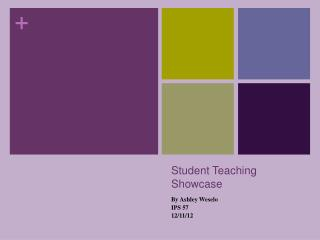 Student Teaching Showcase