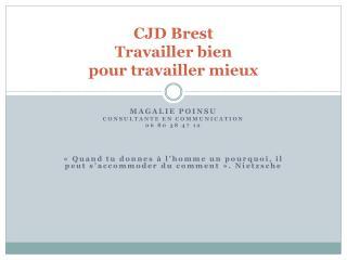 CJD Brest Travailler bien  pour travailler mieux