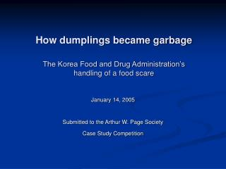 How dumplings became garbage  The Korea Food and Drug Administration s  handling of a food scare