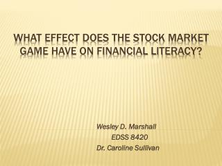 What effect Does the Stock Market Game have on Financial Literacy?