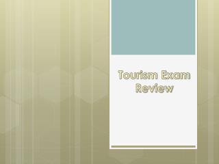 Tourism Exam Review