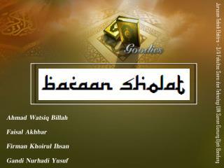 Ahmad Watsiq Billah Faisal Akhbar Firman Khoirul Ihsan Gandi Nurhadi Yusuf