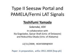 Type II Seesaw Portal  and  PAMELA/Fermi LAT Signals