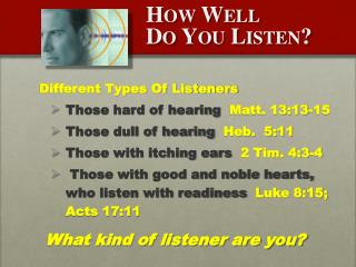 How Well Do You Listen?