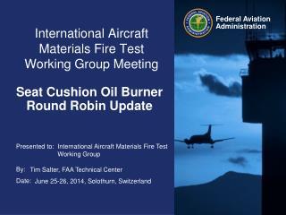 International Aircraft Materials Fire Test Working Group Meeting