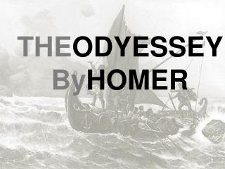 THE ODYESSEY  By HOMER