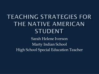 Teaching Strategies for the Native American Student