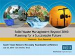 Solid Waste Management Beyond 2010: Planning for a Sustainable Future