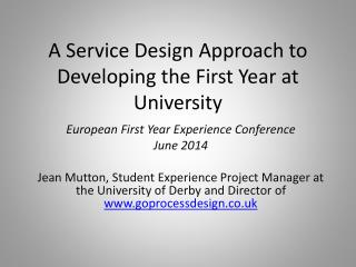 A Service Design Approach to Developing the First Year at University