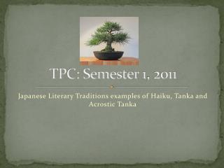 TPC: Semester 1, 2011