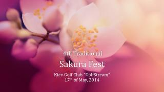 4th Traditional Sakura Fest