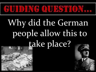 Guiding Question…