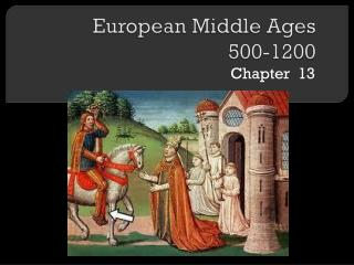 European Middle Ages 500-1200