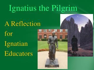 Ignatius the Pilgrim